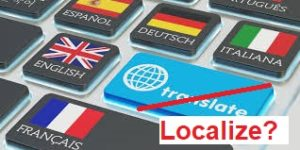 Localization, Translation, Difference